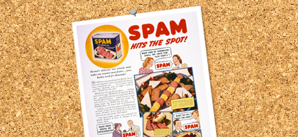 History of the SPAM<sup>&reg;</sup> Brand / The SPAM<sup>&reg;</sup> Story